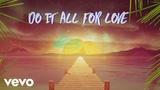 Sigala feat. Kodaline - All for Love (Lyric Video)