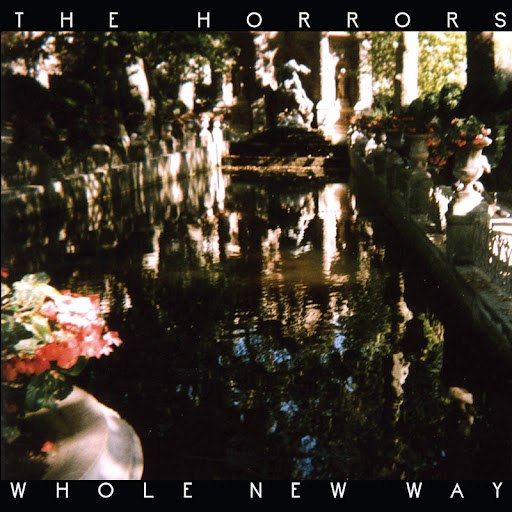 The Horrors альбом Whole New Way