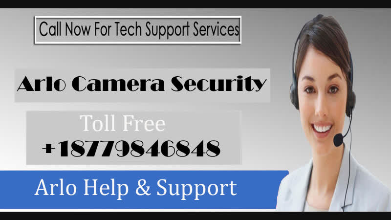 Join 18779846848 Arlo Support Phone Number| Team of Techies for Convenient Assistance