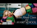 JOLIE ALIEN class for AVANT SCHOOL