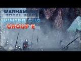 Winter Cup 2017 Warhammer. Группа E. Nyrag vs S.B. Don Vega