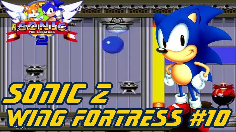 Sonic the Hedgehog 2 ► Wing Fortress 10