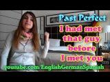 № 63 English Lesson   PAST PERFECT  Бесплатные Уроки Английского Языка  Онлайн Курс  Ирина Шипилова