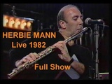 Herbie Mann - Full Show - Live 1982 ( At 2759 - Nature Boy)