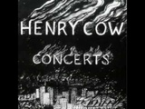 Henry Cow - Concerts (1976) - Bad Alchemy Full version