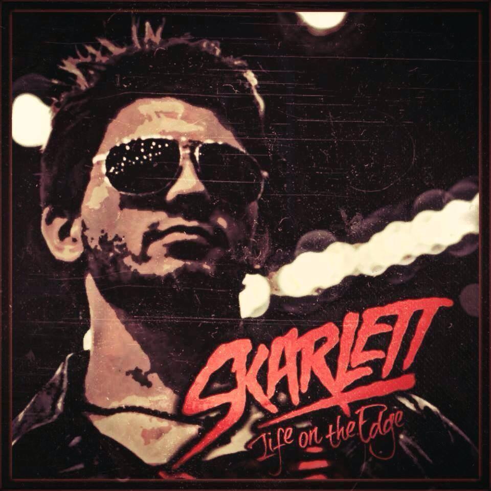 SKARLETT - Life on the Edge [EP] (2013)
