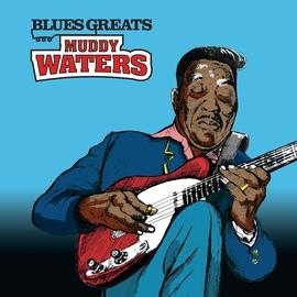 Muddy Waters альбом Blues Greats: Muddy Waters
