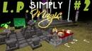 [Minecraft] L.P. Просто магия 2 - Лутаем данж и строим дом!