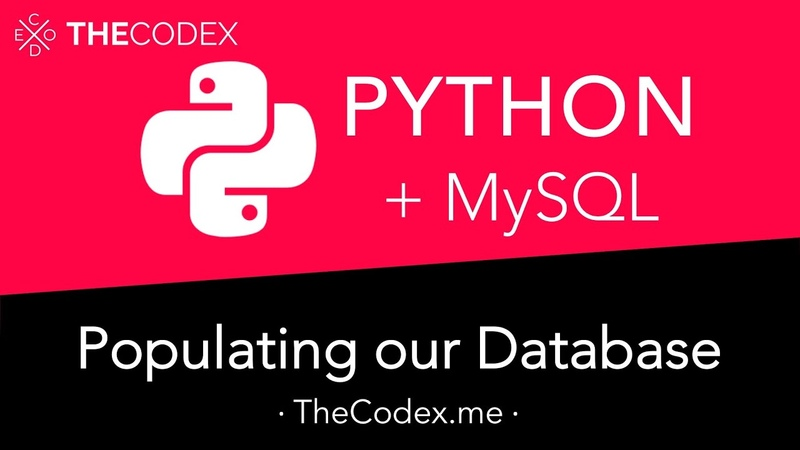 Python and MySQL - Populating our Database and Table