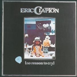 Eric Clapton альбом No Reason To Cry