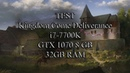 Test i7 7700K GTX 1070 Kingdom Come Deliverance