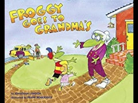 Froggy Goes to Grandmas, read aloud - ReadingLibraryBooks