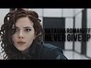 Natasha romanoff || Never Give Up