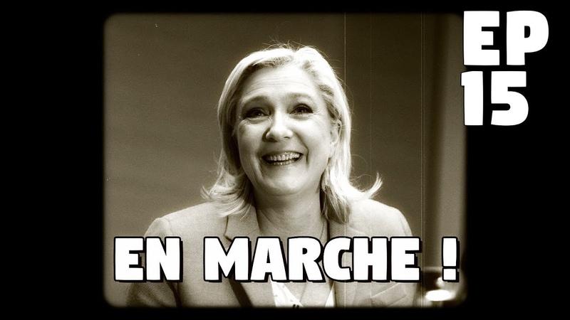 La France en marche EP15 - Lordre et les crasseux ! (Zad, Tolbiac, Generation identitaire...)