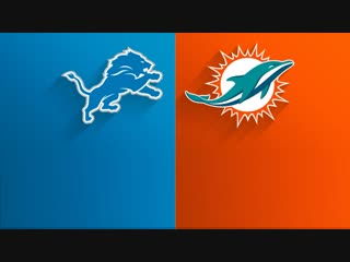 Week 07 / 21.10.2018 / DET Lions @ MIA Dolphins