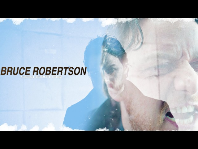 Bruce Robertson | Seven Nation Army