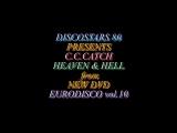 C.C.Catch - Heaven _u0026 Hell(Tocata 1986 Spain)