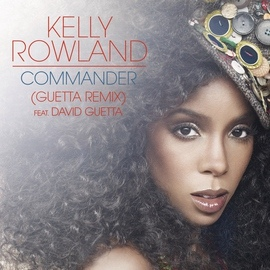 Kelly Rowland альбом Commander feat. David Guetta