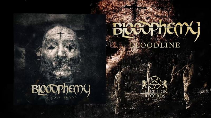 BLOODPHEMY Bloodline Official Audio 2019