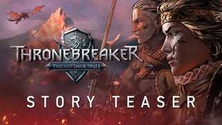 Thronebreaker: The Witcher Tales | Story Teaser