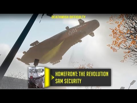 Homefront The Revolution SAM Security Walkthrough No Commentary Deathwish Difficulty