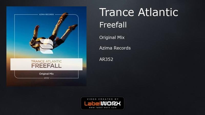 Trance Atlantic - Freefall (Original Mix)