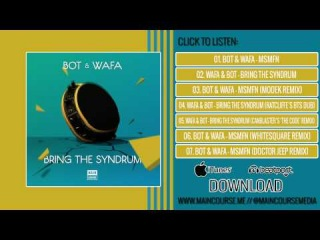 Wafa & Bot - Bring The Syndrum (Canblaster's 'The Code' Remix)