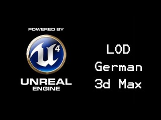 Unreal Engine 4/3d max Tutorial: LOD (german)
