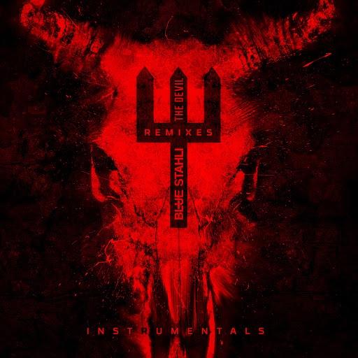 Blue Stahli альбом The Devil (Remixes) (Instrumentals)