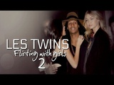 LES TWINS | Flirting with girls 2