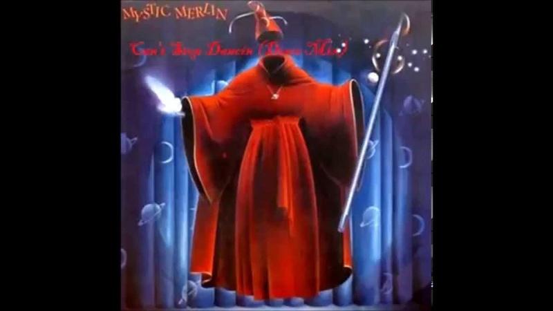 Mystic Merlin - Cant Stop Dancin (No Matter What I Do) (Maxi Single)