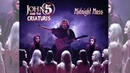 Midnight Mass - John 5 and The Creatures