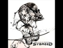 Sybreed - 12 - From Zero to Nothing