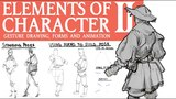 ELEMENTS OF CHARACTER Gesture, Forms, and Animation