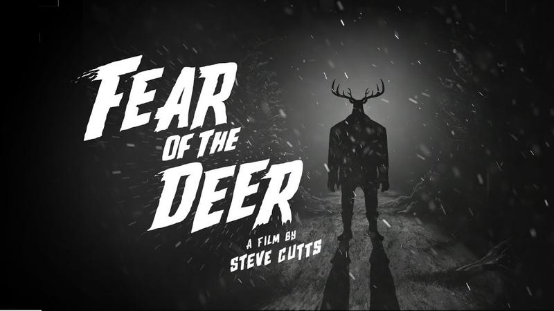 Fear Of The Deer (Trailer)