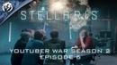 Stellaris: Youtuber War: Season 2, Episode 6