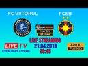 LIVE FC Viitorul FC Steaua FCSB HD LIGA 1 ETAPA 6 21 04 2018