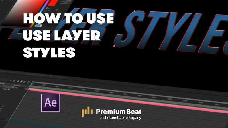 How to Use Layer Styles | PremiumBeat.com