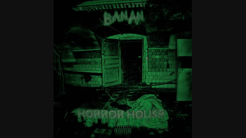 BanAn - Horror House (snippet)
