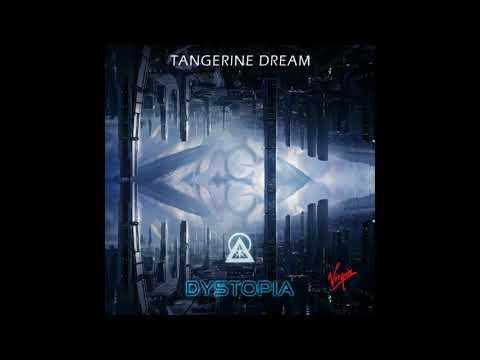 Tangerine Dream - Dystopia (2018) - Full Album