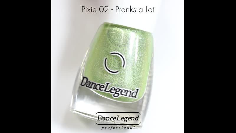 Pixie 02 Pranks a Lot Dance Legend