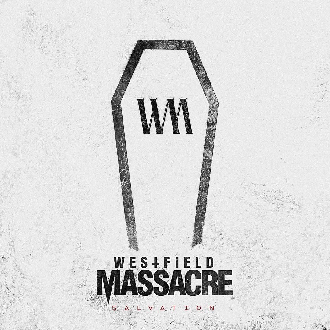Westfield Massacre - Salvation (2018)