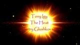 Tony Igy - The Heat (Dmitry Glushkov remix)