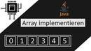 Arrays in Java implementieren Algorithmen und Datenstrukturen LETSROCKINFORMATIK