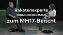 Bernd Biedermann zum MH17 Bericht Die Beweise sind absurd