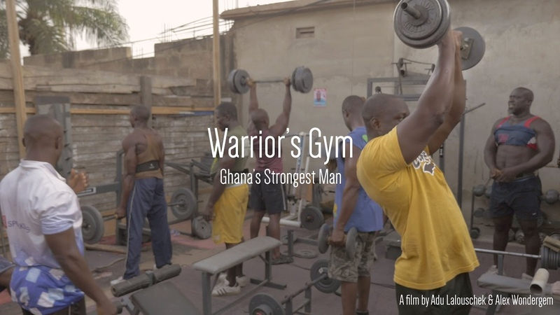 Warriors Gym - Ghanas Strongest Man (5 minute Documentary)