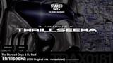 The Stunned Guys &amp DJ Paul - Thrillseeka (1999 Original mix - remastered) - Traxtorm 0181 HARDCORE
