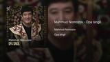 Mahmud Nomozov - Opa singil Махмуд Номозов - Опа сингил (music version)