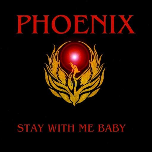 Phoenix альбом Stay With Me Baby