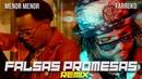 Menor Menor x Farruko - Falsas Promesas Remix Official Music Video